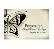Prayers for a NICU Baby Art Print
