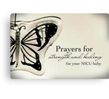 Prayers for a NICU Baby Canvas Print