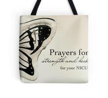 Prayers for a NICU Baby Tote Bag