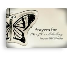 Prayers for NICU Babies Canvas Print