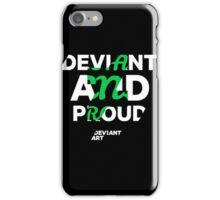 """Deviant and Proud"" Design iPhone Case/Skin"
