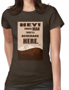 The Big Lebowski movie quote Womens Fitted T-Shirt