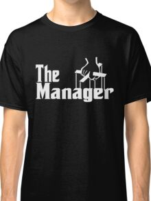 The Manager Classic T-Shirt