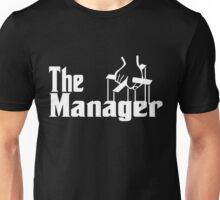 The Manager Unisex T-Shirt