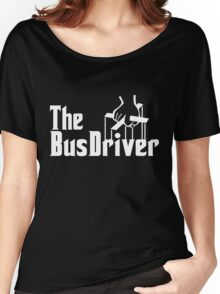 The Bus Driver Women's Relaxed Fit T-Shirt