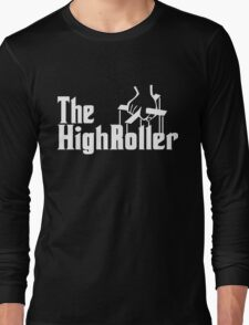 The High Roller Long Sleeve T-Shirt
