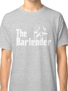 The Bartender Classic T-Shirt