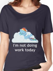 Rainbow Dash does no work Women's Relaxed Fit T-Shirt