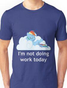 Rainbow Dash does no work Unisex T-Shirt