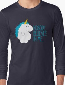 Nobody Believes In Me Long Sleeve T-Shirt