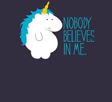 Nobody Believes In Me T-Shirt