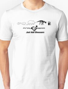 Just Add Dinosaurs T-Shirt