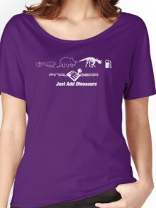Just Add Dinosaurs Women's Relaxed Fit T-Shirt