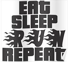 Eat Sleep Run Repeat Poster