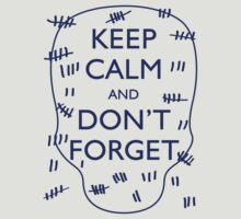 KEEP CALM AND DON'T FORGET DOCTOR WHO by thischarmingfan