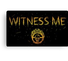 Witness Me Canvas Print