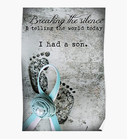 Breaking the Silence. I had a Son. Poster