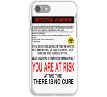 Zombie Infection Warning iPhone Case/Skin