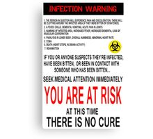 Zombie Infection Warning Canvas Print