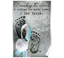 Breaking the Silence. I had Twins. Poster