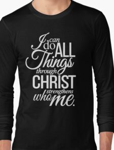 Philippians 4:13 Long Sleeve T-Shirt