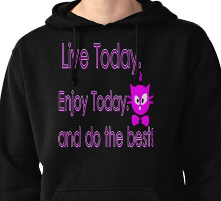 Live Today  txt kitty cat animation vector art Pullover Hoodie