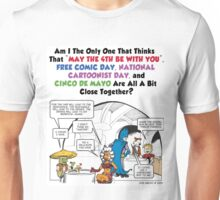May the 4th be with You Free Comic Cartoonist Day Cinco De Mayo Unisex T-Shirt