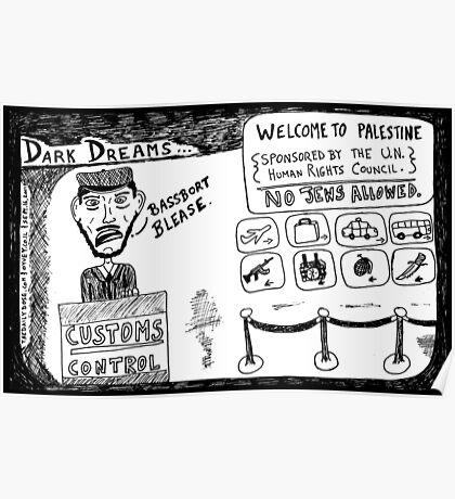 Dark Dream - Welcome to Palestine Poster