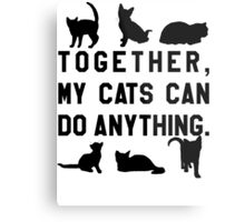 Together, My Cats Can Do Anything Metal Print
