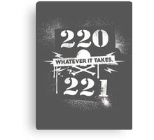 220 / 221 - Whatever it takes! Canvas Print