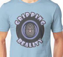 GRIPPING REALITY Unisex T-Shirt