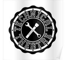 Technical Theatre Logo - Black Poster