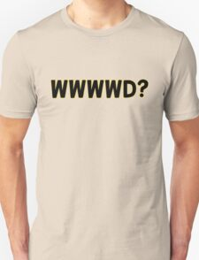 What Would Wonder Woman Do? Unisex T-Shirt
