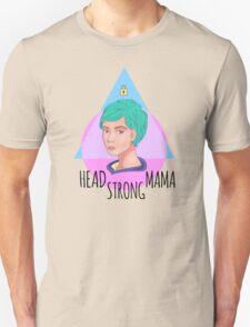 Head Strong Mama T-Shirt