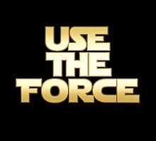 Use the Force by artediamore