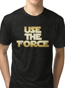 Use the Force Tri-blend T-Shirt