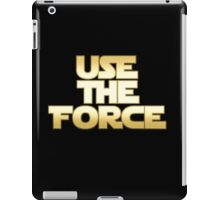 Use the Force iPad Case/Skin