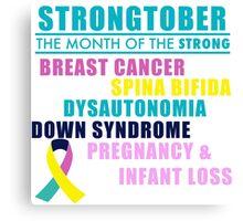 Strongtober Awareness Canvas Print