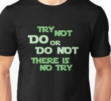 Try Not Unisex T-Shirt