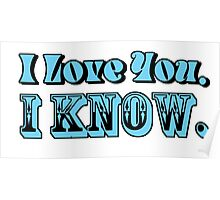 I Love You, I Know Poster
