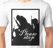 please stop Unisex T-Shirt