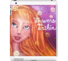 The Answers are Within iPad Case/Skin