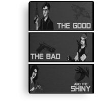 The good,the bad and the SHINY! Canvas Print