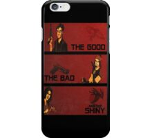 The good,the bad and the SHINY! iPhone Case/Skin