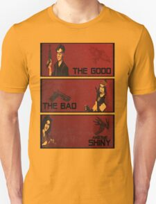 The good,the bad and the SHINY! T-Shirt