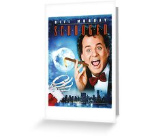 Scrooged Greeting Card