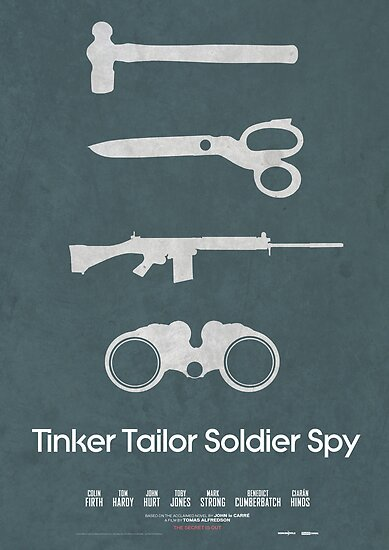 Minimalist Movie Poster: Tinker Tailor Soldier Spy by forgedesignwork