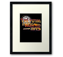 Back to The Future is Now 2015 Framed Print