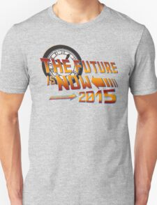 Back to The Future is Now 2015 T-Shirt