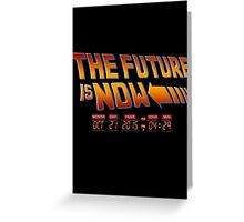 The Future is Now 2015 Greeting Card